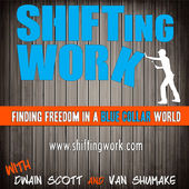 Shifting Work